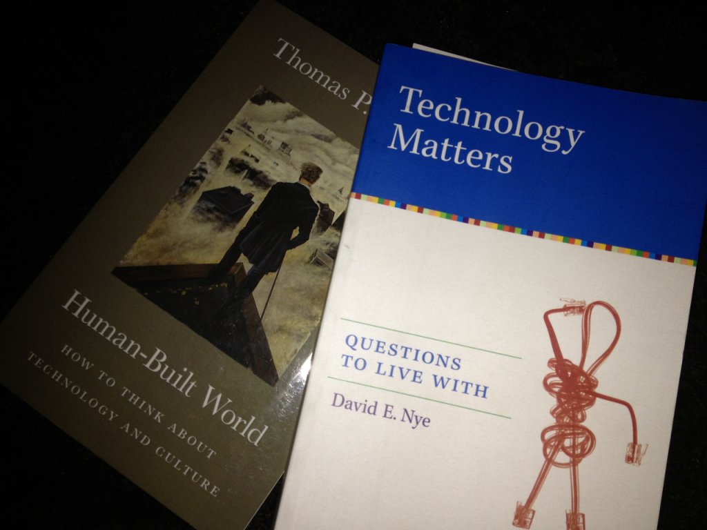Thomas P. Hughes Human-Built World: How to Think about Technology and Culture and David E. Nyes Technology Matters: Questions to live with.